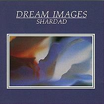 MCD21 ドリーム イメージズ シャルダッド Shardad<ヒーリング・ミュージックCD>