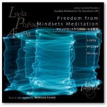 ICD07 マインドセットから自由になる瞑想 リーラ、プラサード & アルヴィナ Leela, Prasad & Alvina<ユニティインスティチュート瞑想CD>
